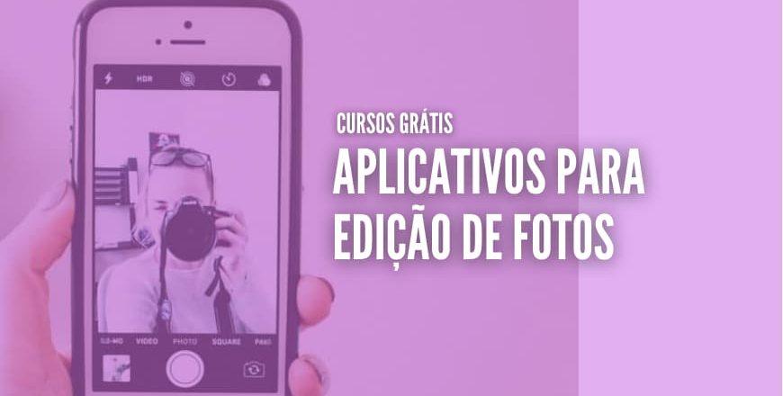 aplicativos gratis para edição de fotos